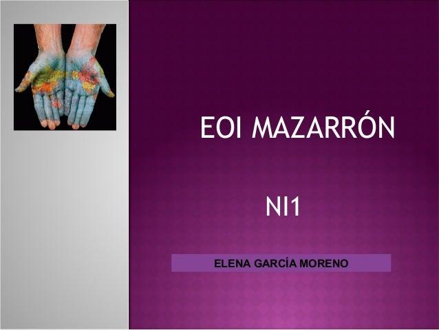 NI1 ELENA GARCÍA MORENO EOI MAZARRÓN