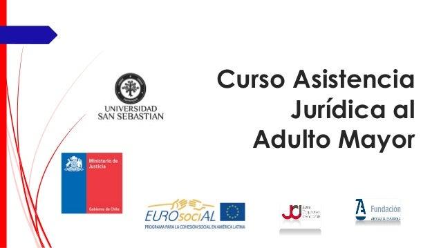Curso Asistencia Jurídica al Adulto Mayor