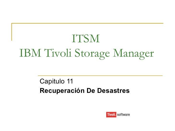 ITSM IBM Tivoli Storage Manager Capitulo 11 Recuperación De Desastres