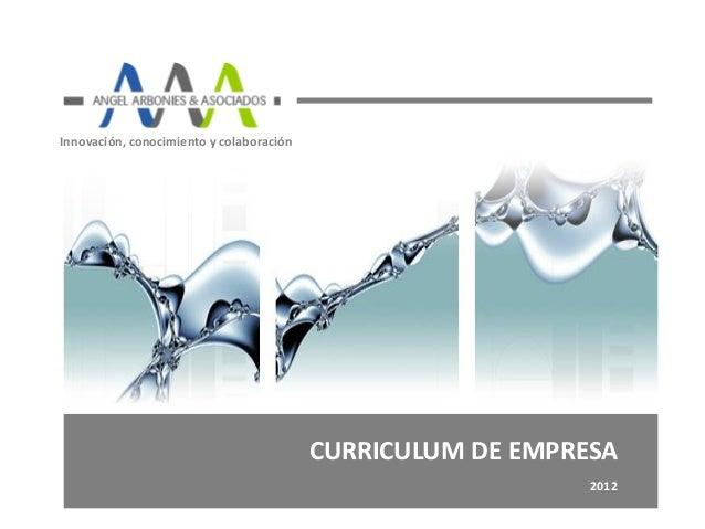 Innovación, conocimiento y colaboración                                          CURRICULUM DE EMPRESA                    ...