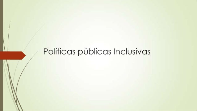 Políticas públicas Inclusivas