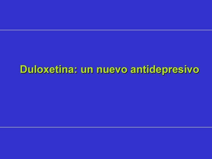 Duloxetina: un nuevo antidepresivo