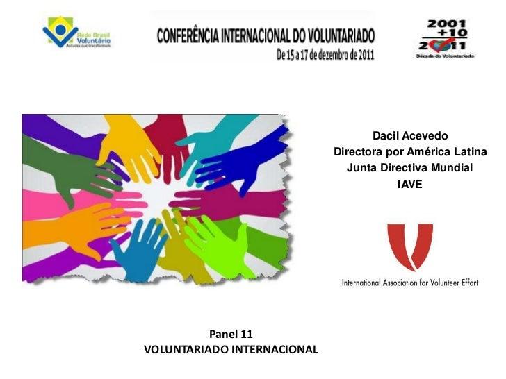 Dacil Acevedo                             Directora por América Latina                                Junta Directiva Mund...