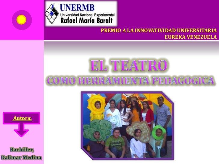 PREMIO A LA INNOVATIVIDAD UNIVERSITARIA                                       EUREKA VENEZUELA    Autora:   Bachiller,Dali...