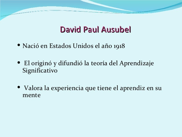 reaction paper about david ausubel theory A subsumption theory of meaningful verbal learning and retention a subsumption theory of meaningful verbal learning and retention david p ausubel.
