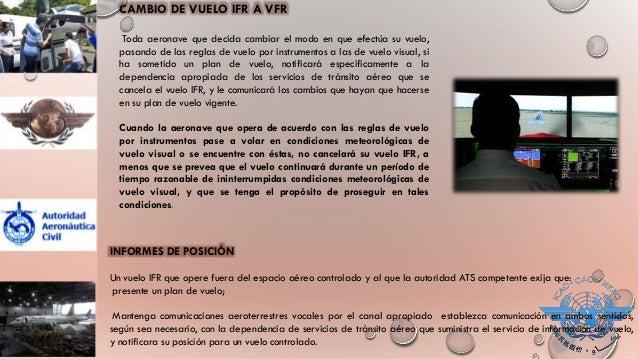 REGLAS GENERALES DE UTILIZACIÓN Ningún globo libre no tripulado se utilizará sin autorización apropiada del estado desde e...