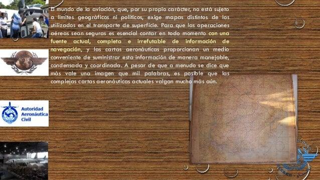 EL FUTURO DE LA CARTOGRAFÍA La funcionalidad de la presentación de cartas aeronáuticas electrónicas plenamente desarrollad...