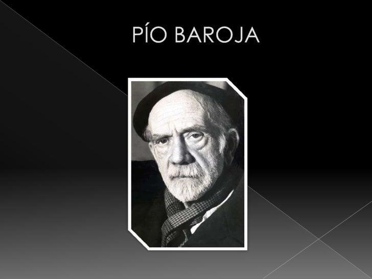 Pío Baroja y Nessi (San Sebastián, 28 de diciembre de 1872 – Madrid, 30 de         octubre de 1956), escritor español de l...