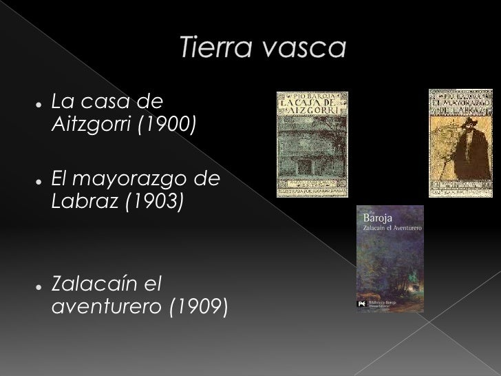 La busca (1904)          Mala hierba (1904)          Aurora Roja (1905) 