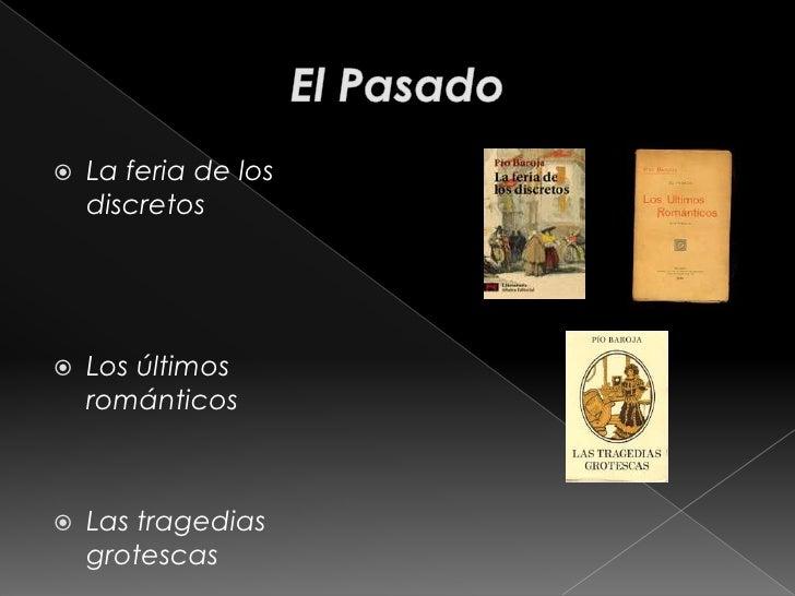 Silvestre Paradox      (1901)         Camino de      perfección (1901)       Paradox rey (1906) 
