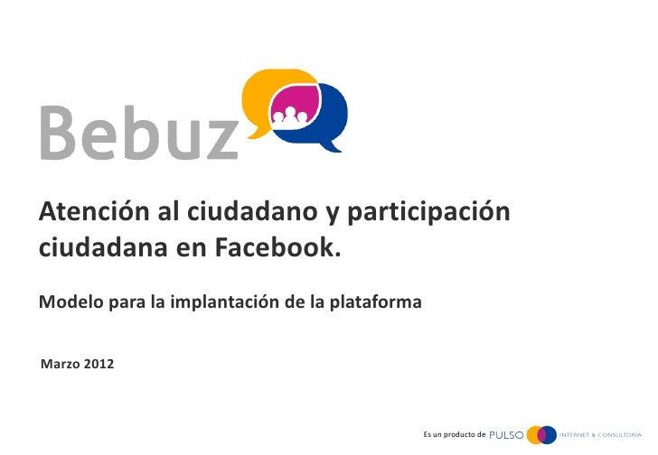 Atención al Ciudadano a través de Facebook      Atención al ciudadano y participación      ciudadana en Facebook.      Mod...