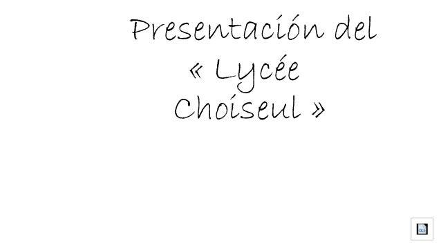 Presentación del «Lycée Choiseul»