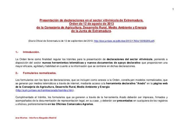 1  Presentación de declaraciones en el sector vitivinícola de Extremadura, Orden de 12 de agosto de 2013 de la Consejería ...