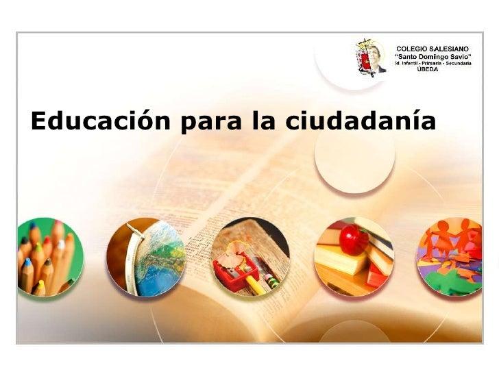 Educación para la ciudadanía<br />