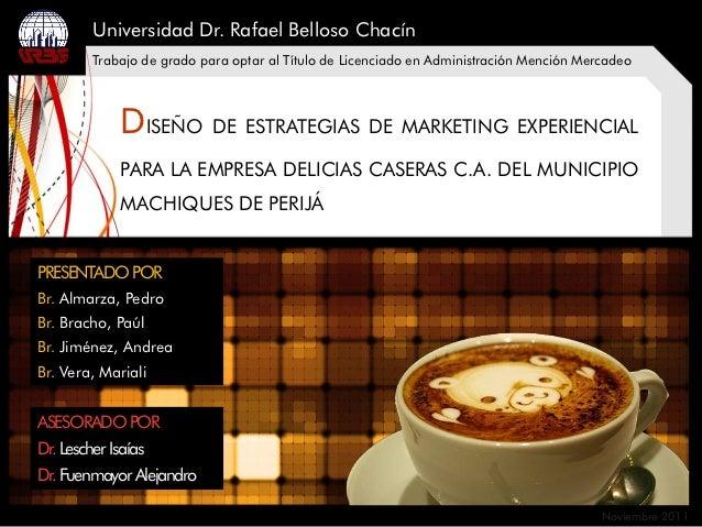 Universidad Dr. Rafael Belloso Chacín         Trabajo de grado para optar al Título de Licenciado en Administración Menció...