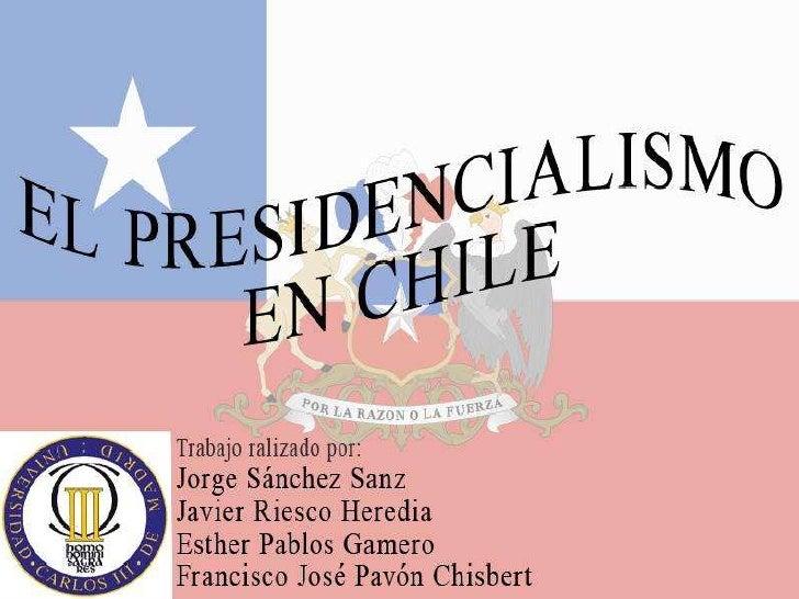 Índice•   Características de la República de Chile•   Principales instituciones•   Principios constitucionales e interrela...