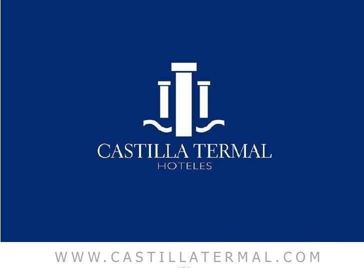 WWW.CASTILLATERMAL.COM<br />