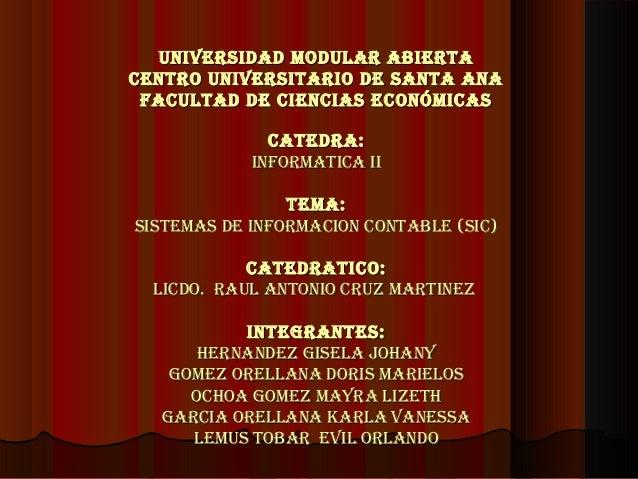 UNIVERSIDAD MODULAR ABIERTAUNIVERSIDAD MODULAR ABIERTA CENTRO UNIVERSITARIO DE SANTA ANACENTRO UNIVERSITARIO DE SANTA ANA ...