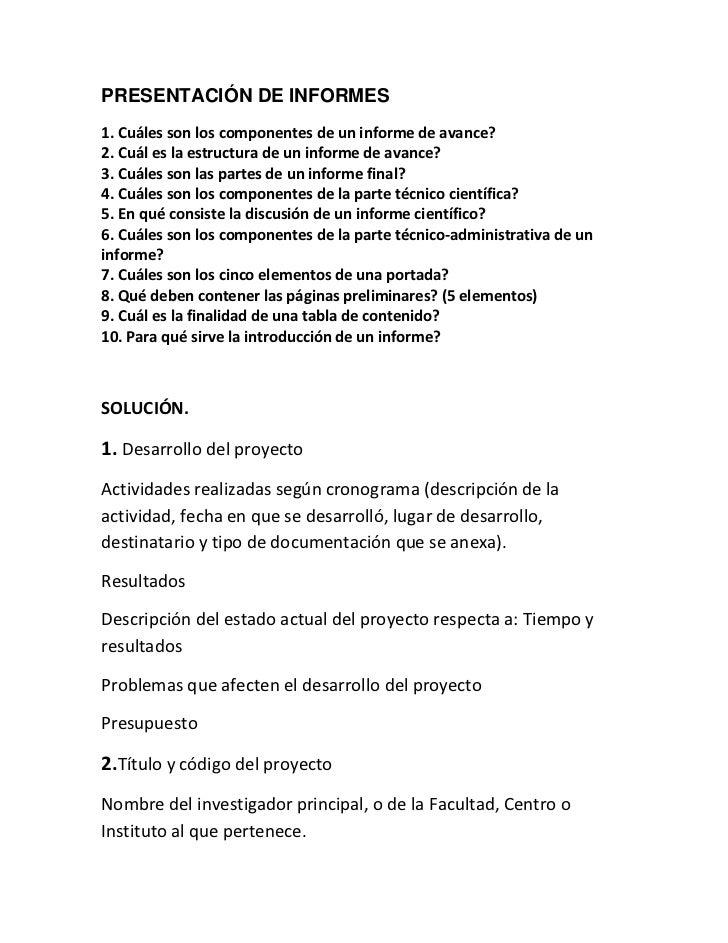 PRESENTACIÓN DE INFORMES<br />1. Cuáles son los componentes de un informe de avance?<br />2. Cuál es la estructura de un i...