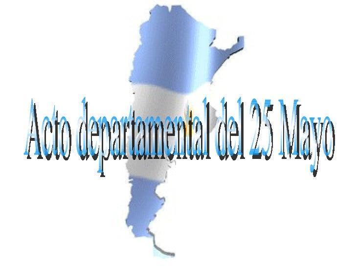 Acto departamental del 25 Mayo