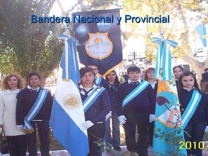 Bandera Nacional y Provincial