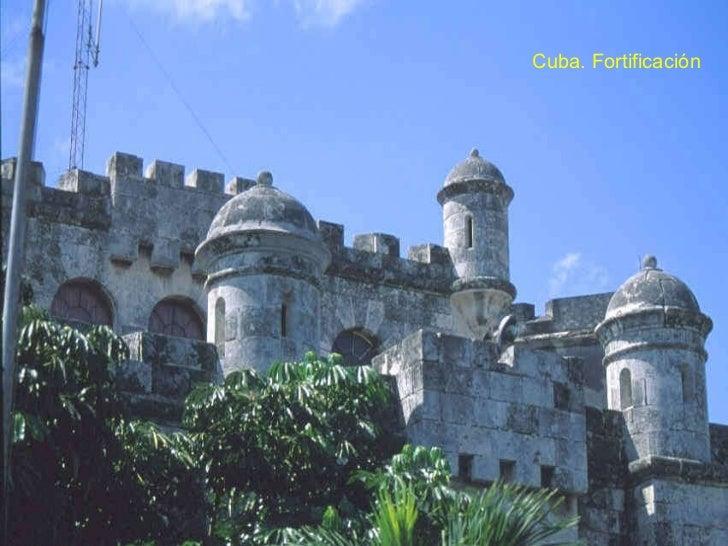 Cuba. Fortificación
