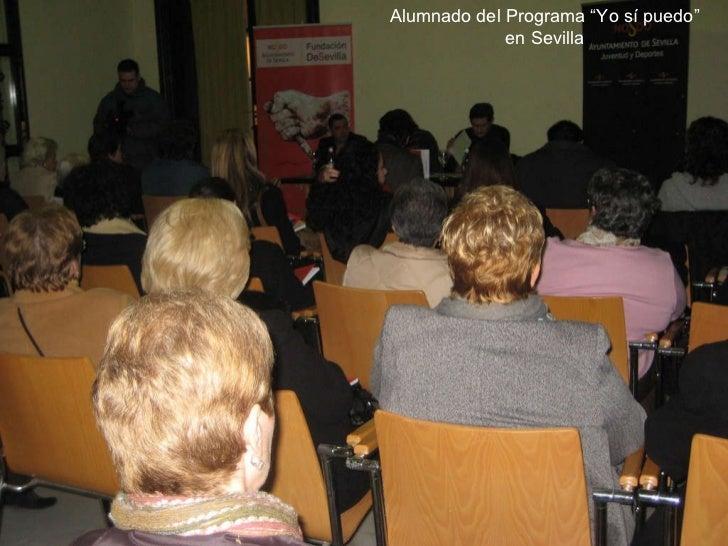 """Alumnado del Programa """"Yo sí puedo"""" en Sevilla"""