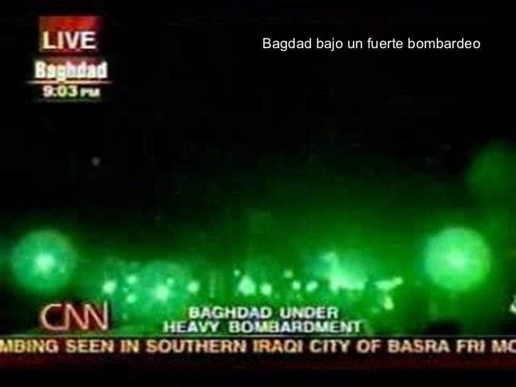 Bagdad bajo un fuerte bombardeo