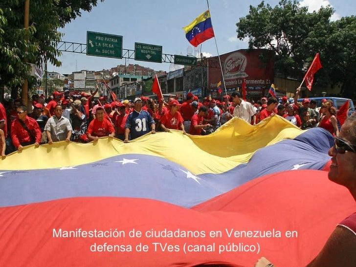 Manifestación de ciudadanos en Venezuela en defensa de TVes (canal público)