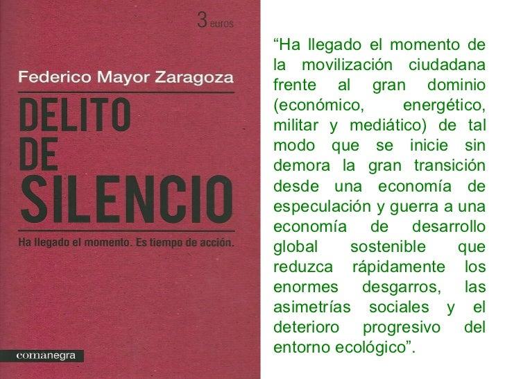 """"""" Ha llegado el momento de la movilización ciudadana frente al gran dominio (económico, energético, militar y mediático) d..."""