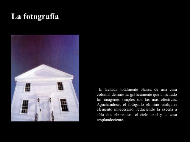ala fachada totalmente blanca de una casacolonial demuestra gráficamente que a menudolas imágenes simples son las más efec...