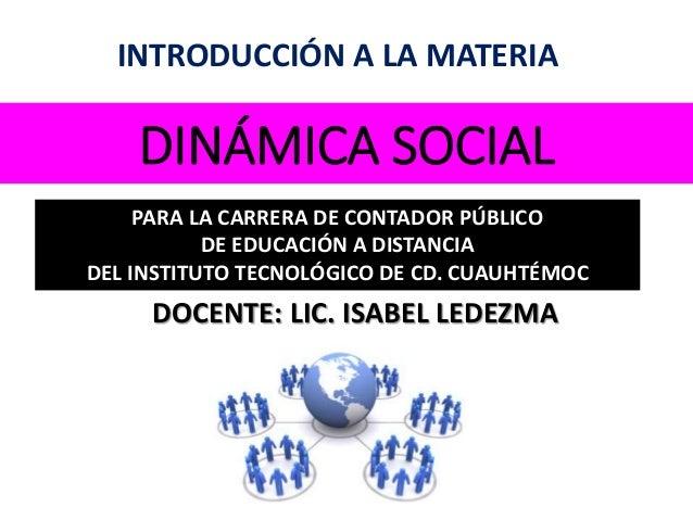 Presentación De La Materia Dinámica Social