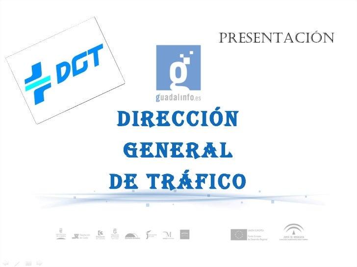 DIRECCIÓN GENERAL DE TRÁFICO presentación