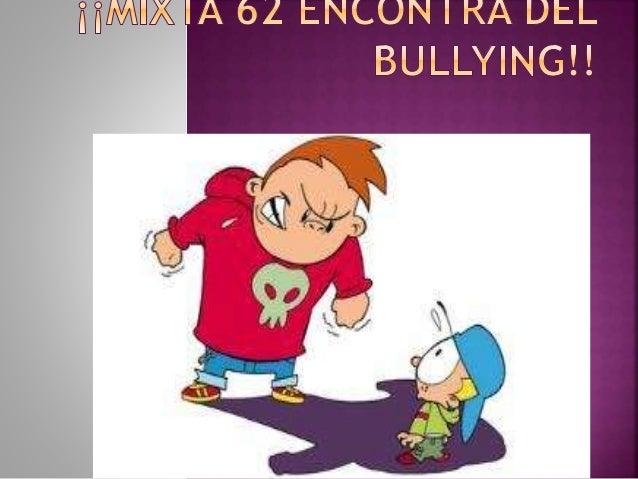 CONOCIENDO MI ESCUELA.  Que los alumnos conozcan los conceptos, características, causas y consecuencias del bullying.  Q...