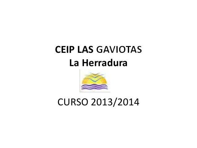 CEIP LAS La Herradura CURSO 2013/2014