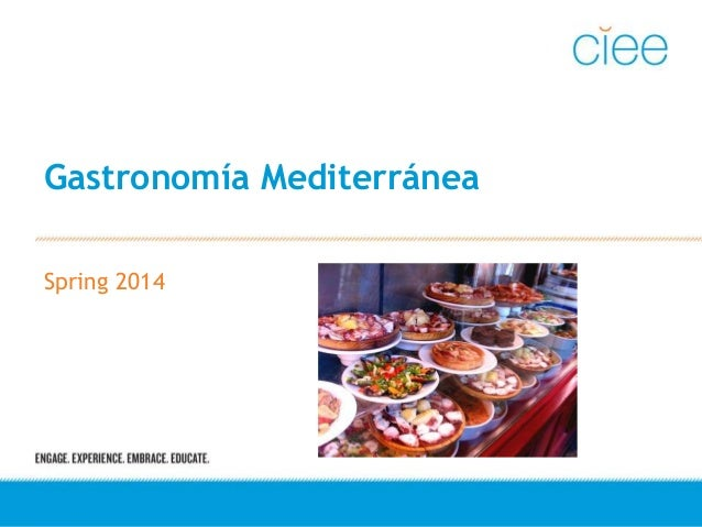 Gastronomía Mediterránea Spring 2014