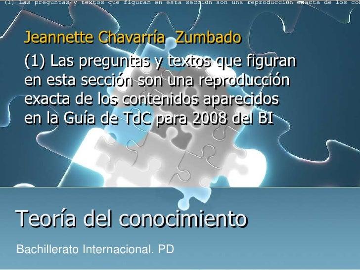 (1) Las preguntas y textos que figuran en esta sección son una reproducción exacta de los con     Jeannette Chavarría Zumb...
