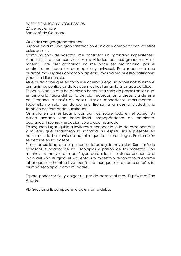 PASEOS SANTOS; SANTOS PASEOS 27 de noviembre San José de Calasanz  Queridos amigos granaténsicos: Supone para mí una gran ...