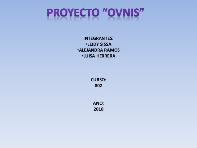 Presentaci N Del Proyecto De Ovnis