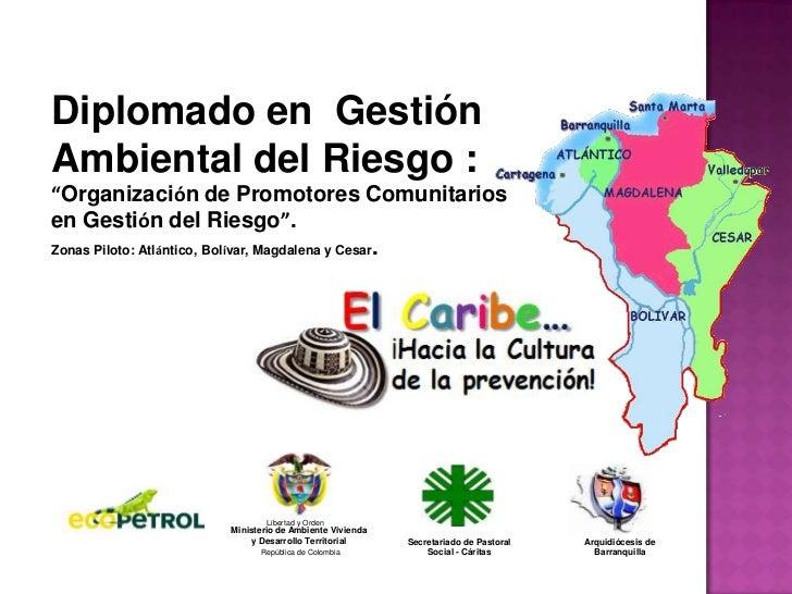 Libertad y Orden<br />Ministerio de Ambiente Vivienda y Desarrollo Territorial<br />República de Colombia<br />Diplomado e...