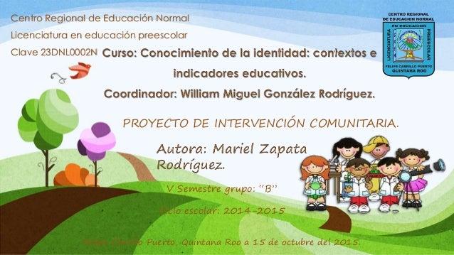 """Centro Regional de Educación Normal Licenciatura en educación preescolar Clave 23DNL0002N V Semestre grupo: """"B"""" Ciclo esco..."""