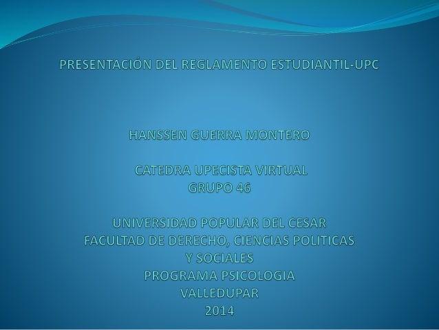INTRODUCCIÓN  En el presente documento encontraremos en que  consiste el Reglamento Estudiantil de la Universidad  Popular...