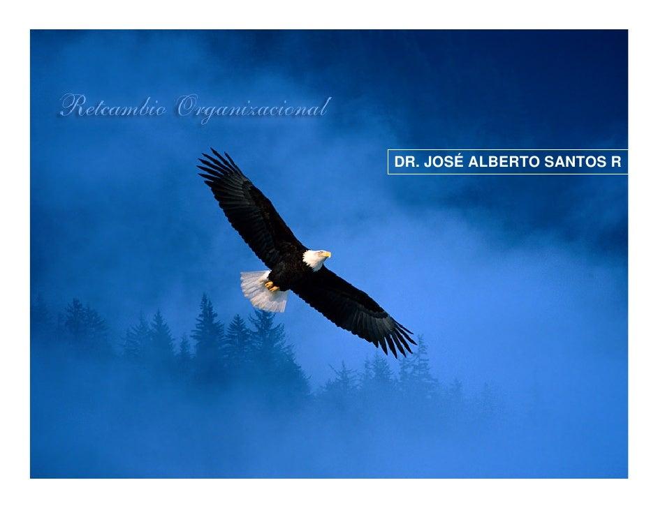 DR. JOSÉ ALBERTO SANTOS R