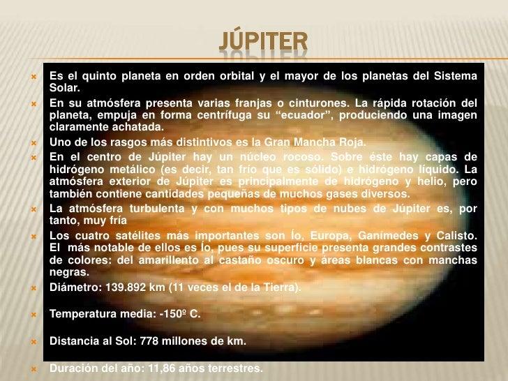 Júpiter<br />Es el quinto planeta en orden orbital y el mayor de los planetas del Sistema So...