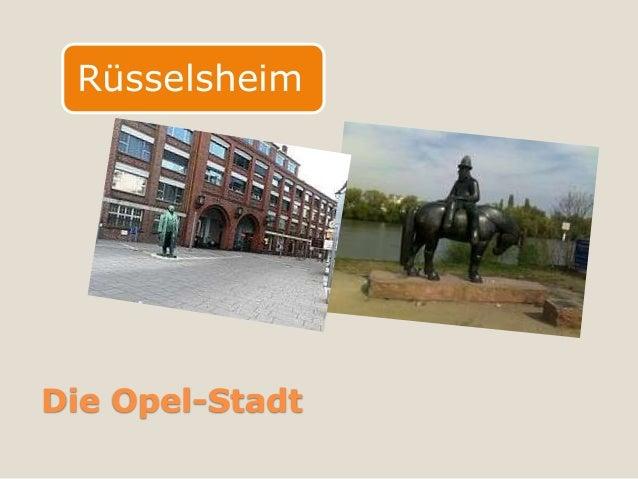 RüsselsheimDie Opel-Stadt