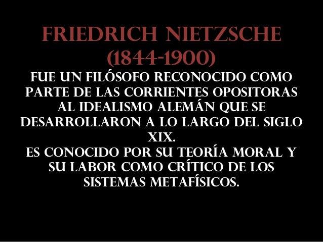 Friedrich Nietzsche: La filosofía como labor crítica. Slide 2