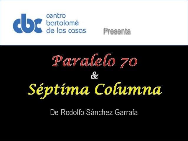 Presenta  De Rodolfo Sánchez Garrafa