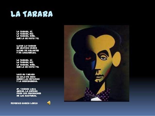 La Tarara La Tarara, sí; la tarara, no; la Tarara, niña, que la he visto yo. Lleva la Tarara un vestido verde lleno de vol...