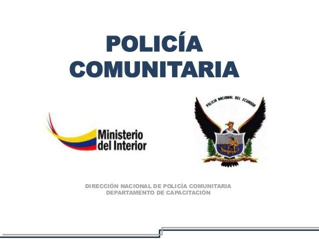 La Policía Comunitaria En El Ecuador Upc
