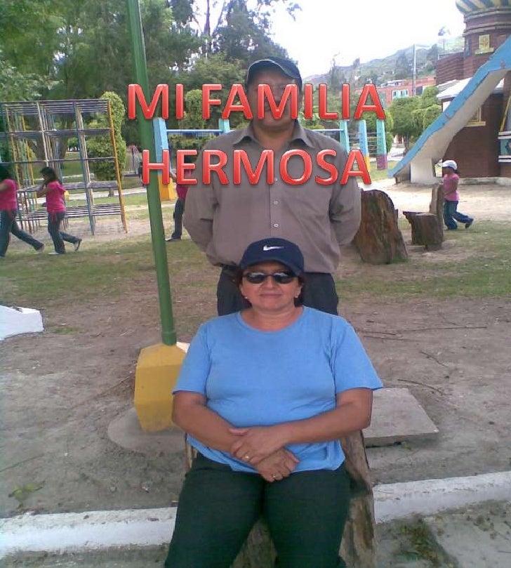 MI FAMILIA HERMOSA<br />